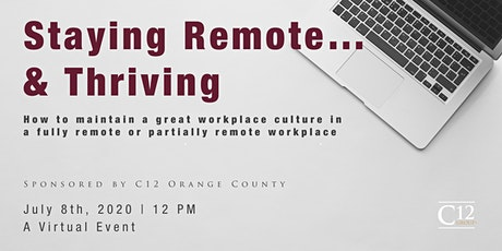 Staying Remote...and Thriving! tickets