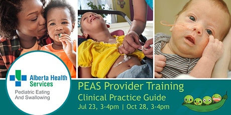 AHS PEAS Provider Virtual Training - #2 Clinical Practice Guide tickets