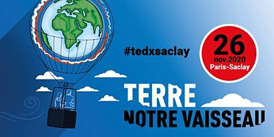 BILLETTERIE TEDx Saclay 2020  Terre Notre Vaisseau