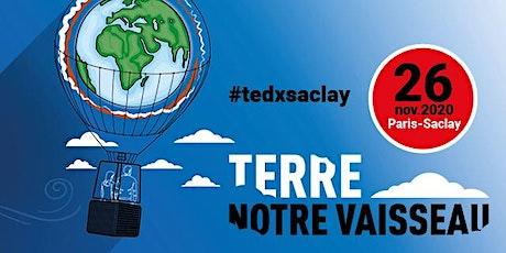 BILLETTERIE TEDx Saclay 2020  Terre Notre Vaisseau billets