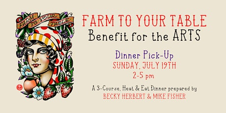 A Farm to Your Table Benefit for the Arts tickets