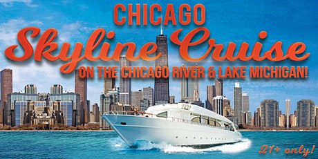 Chicago Skyline Cruise on the Chicago River & Lake Michigan (July 31st) tickets