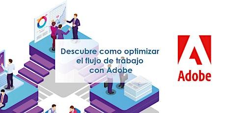 Descubre la optimización de flujos de trabajo con Adobe y Microsoft entradas