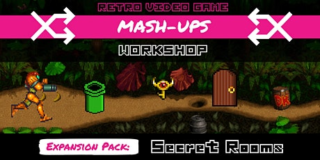 Retro Mash-Ups - Expansion Pack 2 | Secret Locations tickets