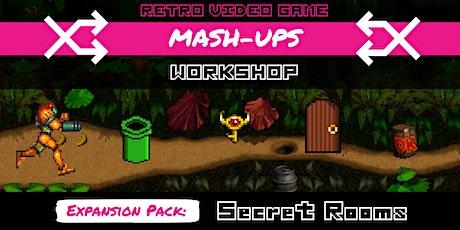 Retro Mash-Ups - Expansion Pack 2 | Secret Locations Tickets