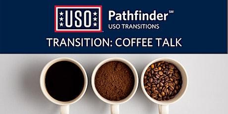 USO Transition Coffee Talk tickets