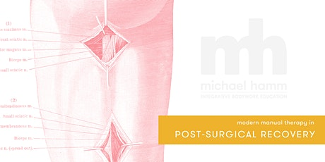 Modern Manual Therapy in Post-Surgical Recovery tickets