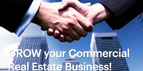 Copy of GROW your Commercial Real Estate Business ! tickets