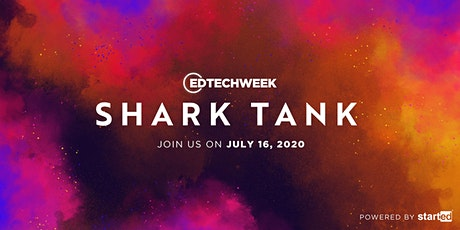 StartEd's July 2020 Shark Tank tickets