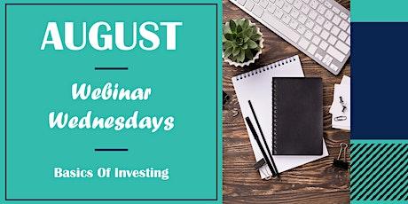 Webinar Wednesdays: Basics Of Investing tickets