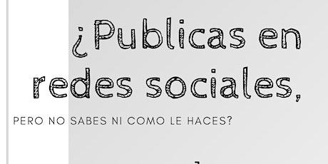 """Taller """"Introducción a Redes Sociales"""" entradas"""