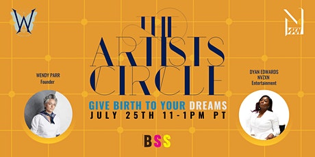 The Artist's Circle Ft. Dyan Edwards of N|VZXN tickets