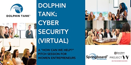 Dolphin Tank®: Cyber Security (VIRTUAL) tickets