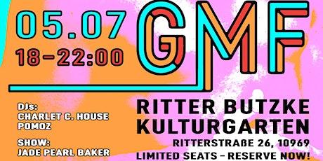 GMF im Ritter Butzke Kulturgarten - Vol.1 Tickets