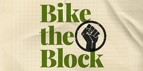 Bike the Block for Black Lives tickets