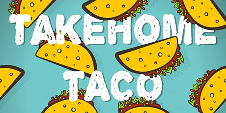 Takehome Taco Tasting tickets