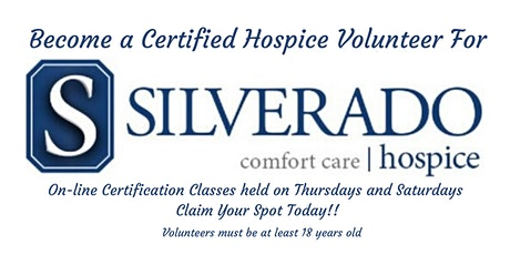 Become a Silverado Hospice Volunteer...Attend this On-Line Orientation tickets