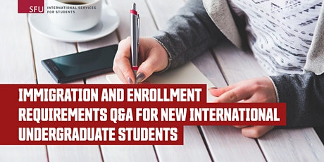 New Intl Undergraduate Students Q&A: Immigration & Enrollment Requirements tickets
