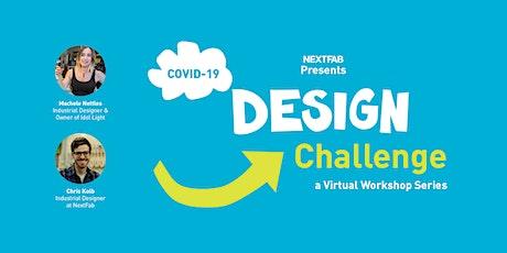 NextFab COVID-19 Design Challenge tickets