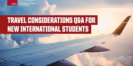 Travel Considerations Q&A for all new international students tickets