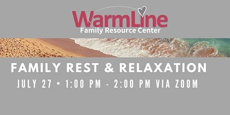 Family Rest and Relaxation 7/27 tickets