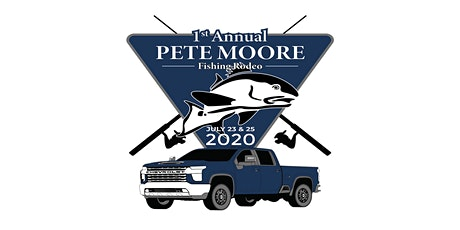 1st Annual Pete Moore Fishing Rodeo- Cancelled until 2021! tickets