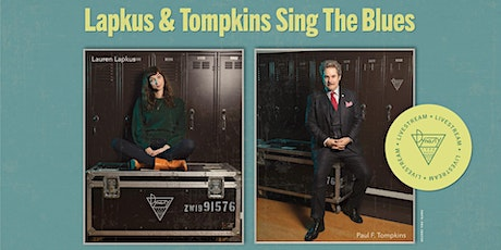 Lapkus and Tompkins Sing the Blues (Livestream!) Tickets