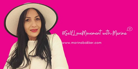 11 Power Steps to Self-Love - 2 hours Online Seminar with Marina tickets