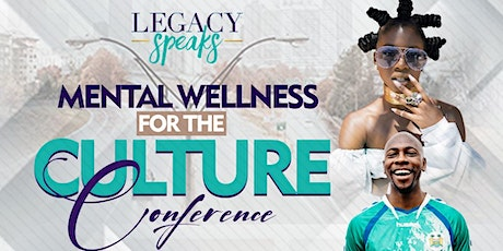 Mental Wellness for the Culture Conference tickets