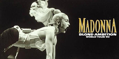 Blond Ambition  - 30th Anniversary Sydney tickets