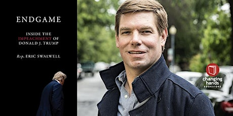 Rep. Eric Swalwell on Endgame: Inside the Impeachment of Donald J. Trump tickets