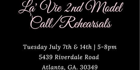 LA'VIE 2nd MODEL CALL/ REHEARSALS tickets