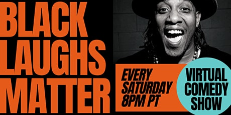 """Black Laughs Matter"" Virtual Comedy Show tickets"