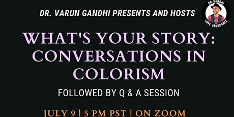 What's Your Story? Conversations in Colorism tickets