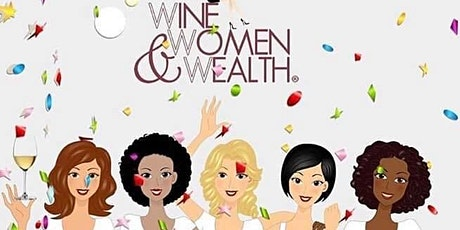 LIVE! Wine, Women & Wealth- Sioux City, IA tickets