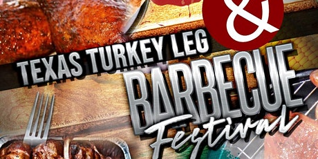 Texas Turkey Leg &  Barbecue Festival tickets