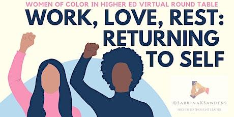 Work, Love, Rest: Returning to Self tickets