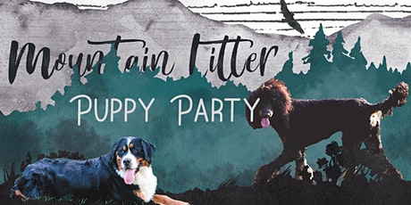 Mountain Litter Puppy Party tickets