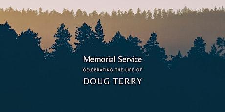 Memorial Service for Doug Terry tickets