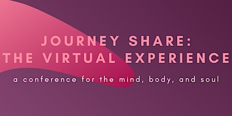Journey Share: The Virtual Experience tickets
