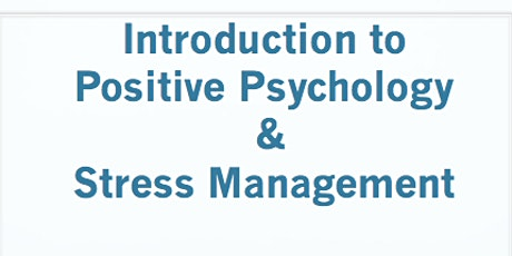 Introduction to Positive Psychology tickets