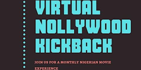 Nollywood Kickback tickets