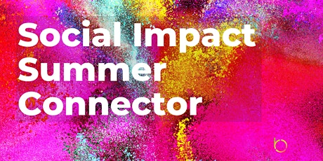 Social Impact Summer Connector tickets