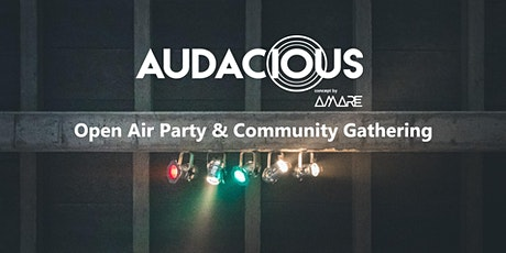 Audacious Party & Community Gathering tickets