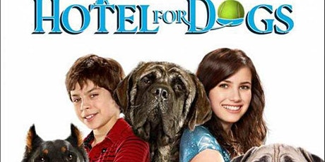 Hotel for Dogs Drive In Movie- 11th July 2020 tickets