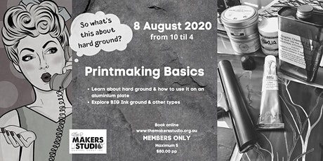 Printmaking Basics -  Hard Ground with Aluminium tickets