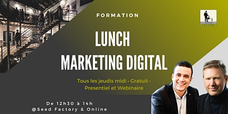 Lunch Marketing Digital : Apprenez les clés du marketing en ligne tickets