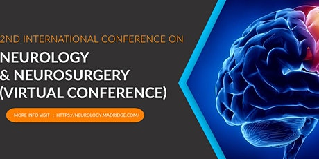2nd International Conference on Neurology and Neurosurgery tickets
