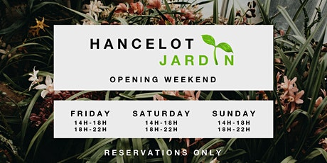 HANCELOT JARDIN | Summer Opening Weekend tickets