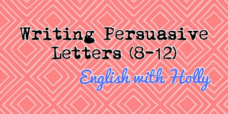 Writing Persuasive Letters Workshop (8-12) billets